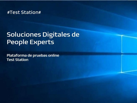 Soluciones Digitales PEOPLE EXPERTS - Test Station