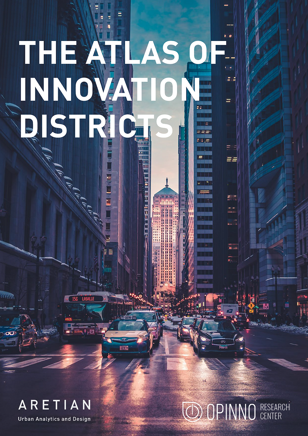The Atlas of Innovation Districts, a revolutionary study by Aretian