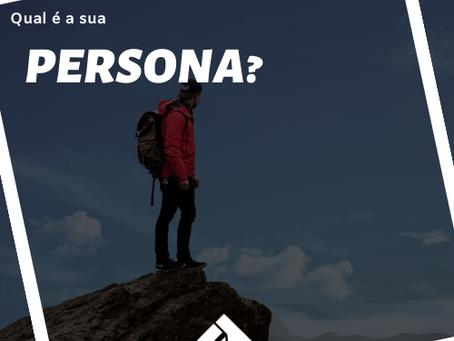 Qual é sua Persona?
