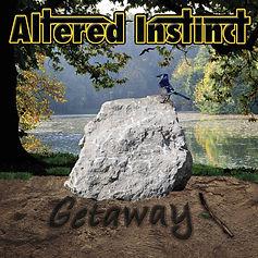 Altered Instinct - Getaway Album Cover