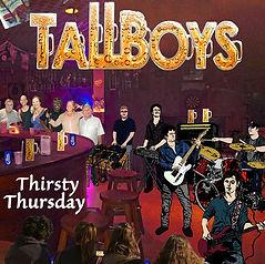TallBoys - Thirsty Thursday Album Cover