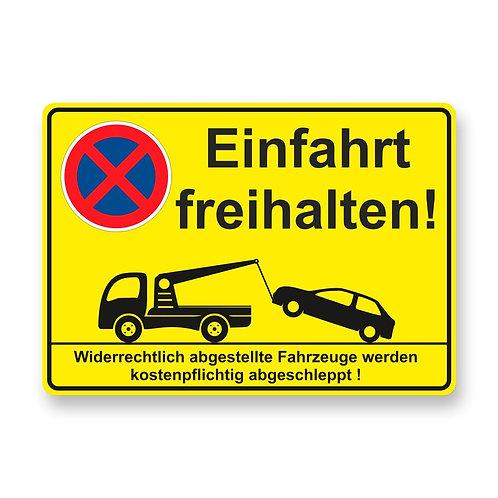 """Schild """"Einfahrt freihalten"""""""