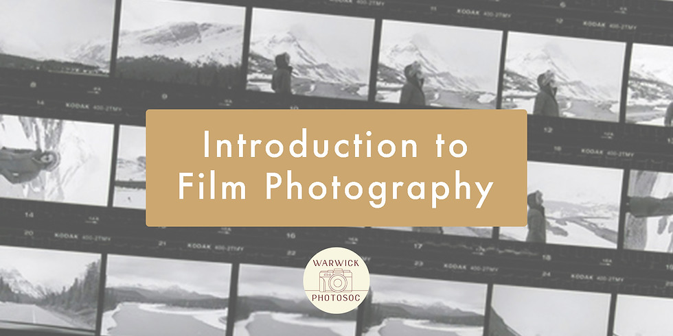PhotoSoc Sessions : Introduction to Film Photography