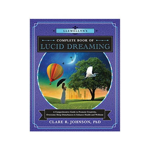 Llewellyn's Little Book of Lucid Dreaming - Clare R. Johnson, PhD.
