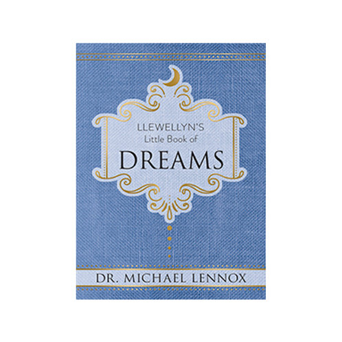 Llewellyn's Little Book of Dreams - By Dr. Michael Lennox