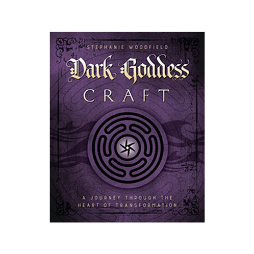 Dark Goddess Craft - By Stephanie Woodfield
