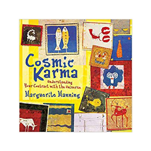 Cosmic Karma: Understanding Your Contract with the Universe - Marguerite Manning