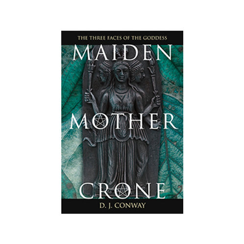 Maiden, Mother & Crone - By DJ Conway
