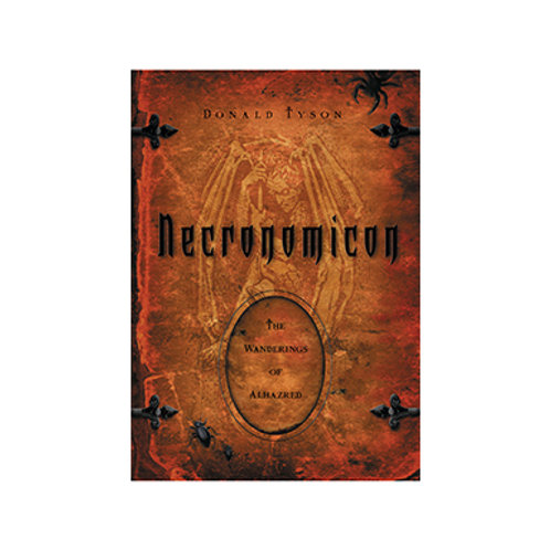 Necronomicon, The Wanderings of Alhazred - By Donald Tyson