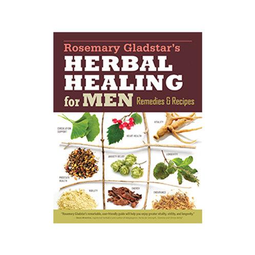 Herbal Healing for Men - By Rosemary Gladstar