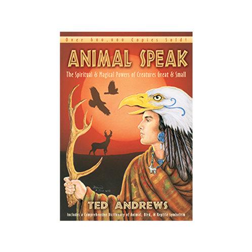 Animal Speak - By Ted Andrews