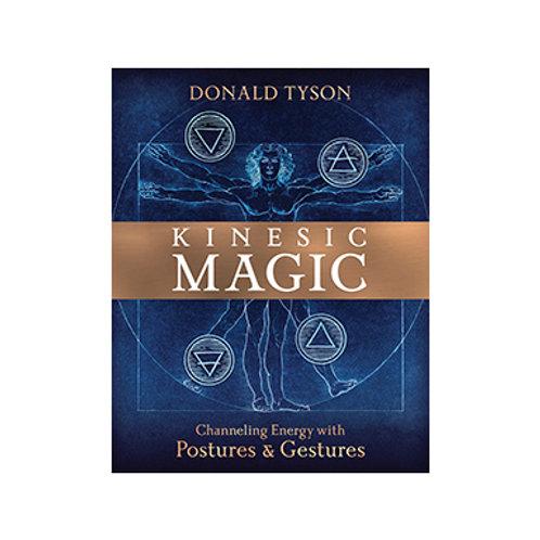 Kinesic Magic - By Donald Tyson