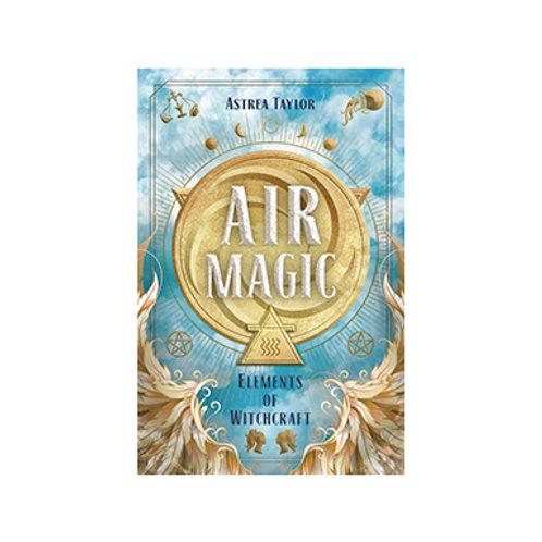Air Magic - By Astrea Taylor