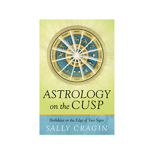 Astrology on the Cusp - By Sally Cragin