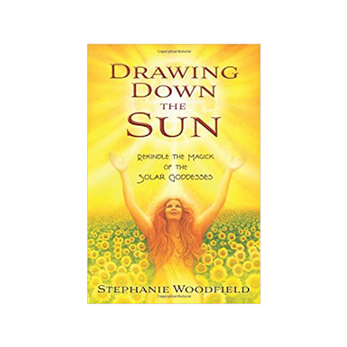 Drawing Down the Sun - By Stephanie Woodfield