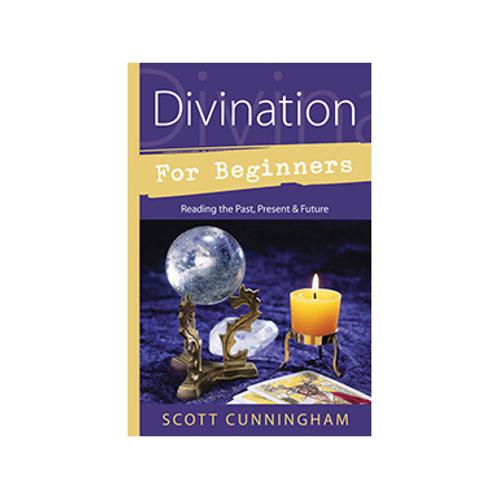 Divination for Beginners - By Scott Cunningham