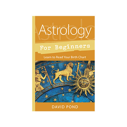 Astrology for Beginners - By David Pond