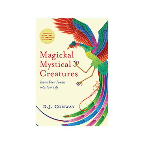 Magickal Mystical Creatures - By DJ Conway