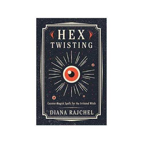 Hex Twisting - By Diana Rajchel