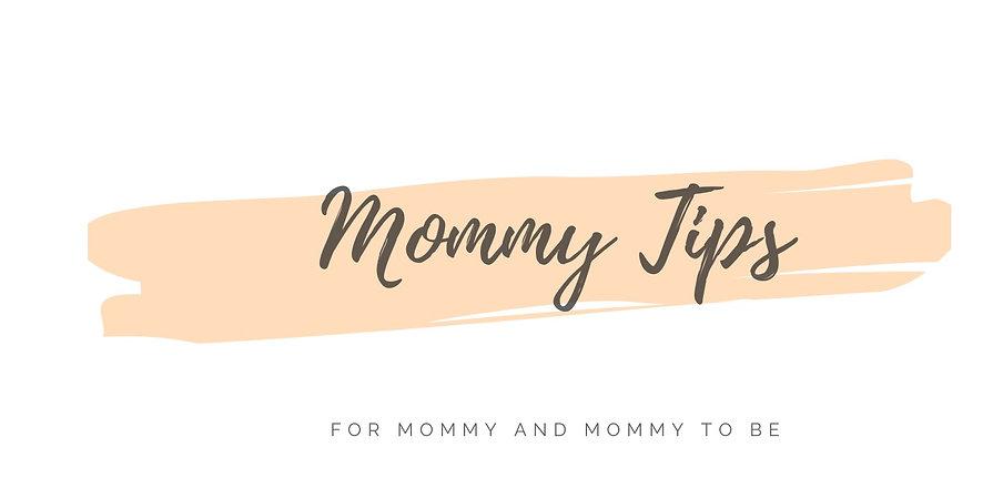 Mommy%20Tips_edited.jpg