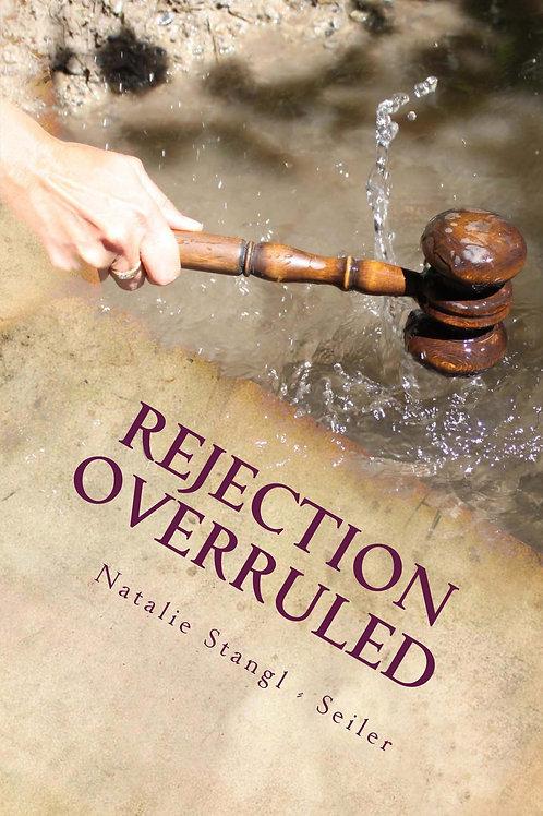 Book     Rejection Overruled     Natalie Stangl- Seiler