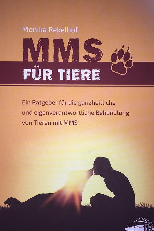 MMS für Tiere,      Buch von Monika Rekelhof
