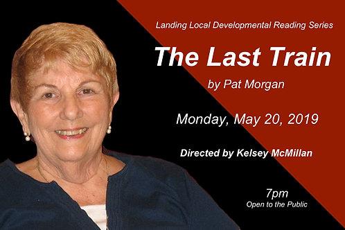 THE LAST TRAIN by Pat Morgan