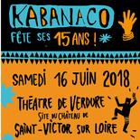 """""""Kabanaco fête ses 15 ans !"""""""