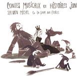 Contes musicaux et histoires jonglées