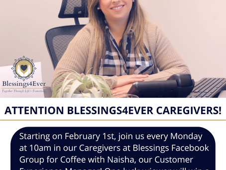 "Blessings4Ever Starts  ""Catching up with Naisha!"" for Caregivers!"
