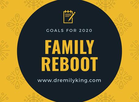 Family Reboot 2020