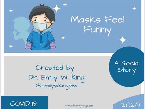 *FREE* Masks Feel Funny! (promo code: FREE1)