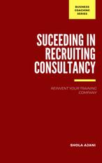 Succeeding in Recruitment