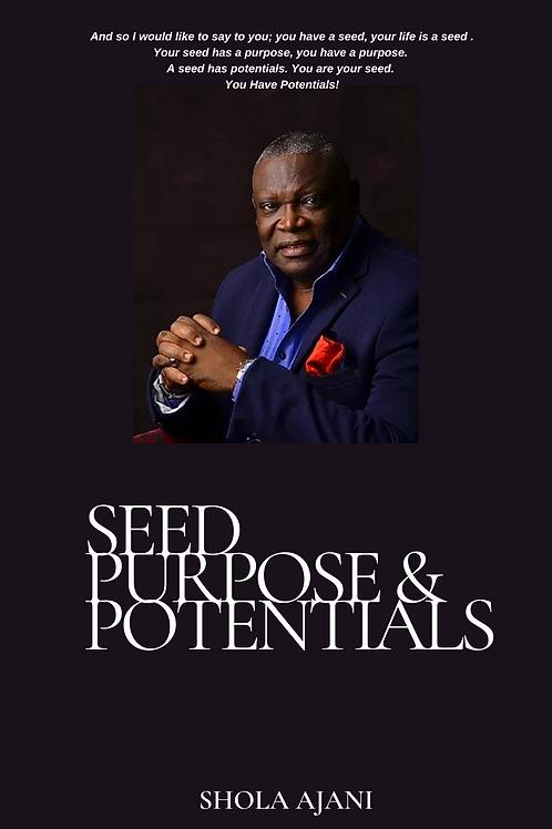 Seed, Purpose & Potentials