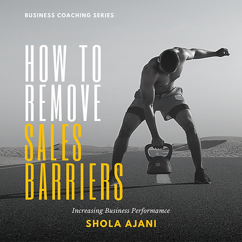 How to Remove Sales Barriers