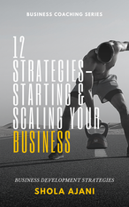 12 Strategies - Starting & Scaling Your