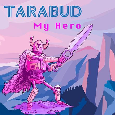 Tarabud_MyHero_Single_album art.jpg