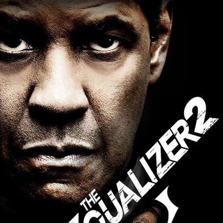 The Equalizer 2!