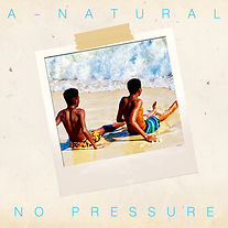 A-natural - No Pressure (single cover ar