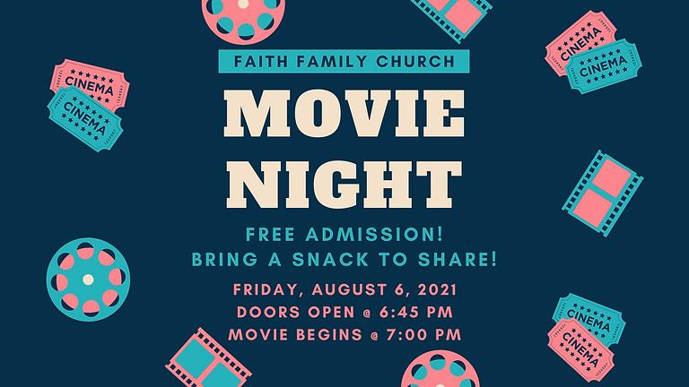 Movie Night (8/6)