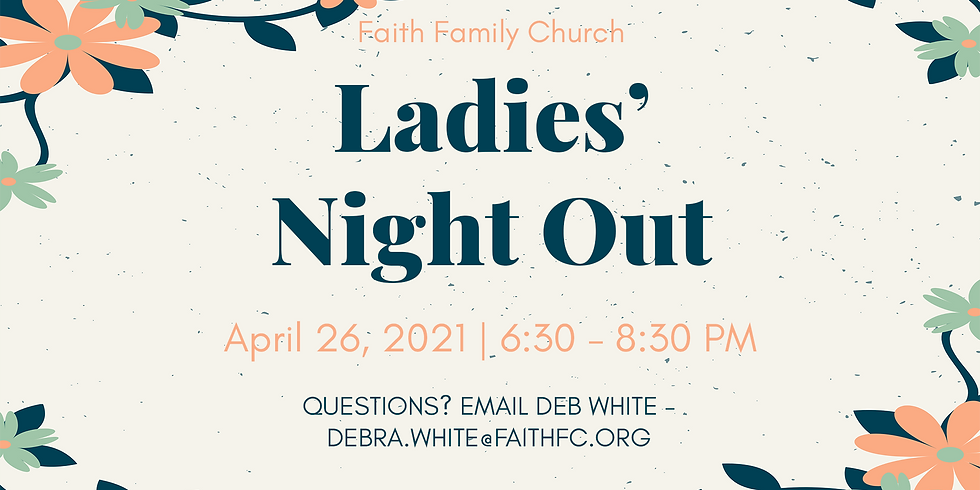 Ladies Night Out (4/26)