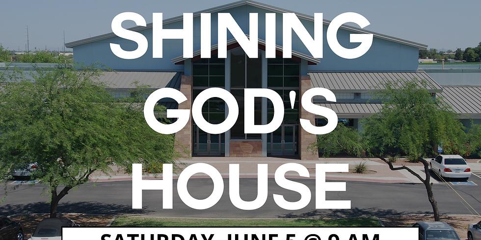 Shining God's House (6/5)
