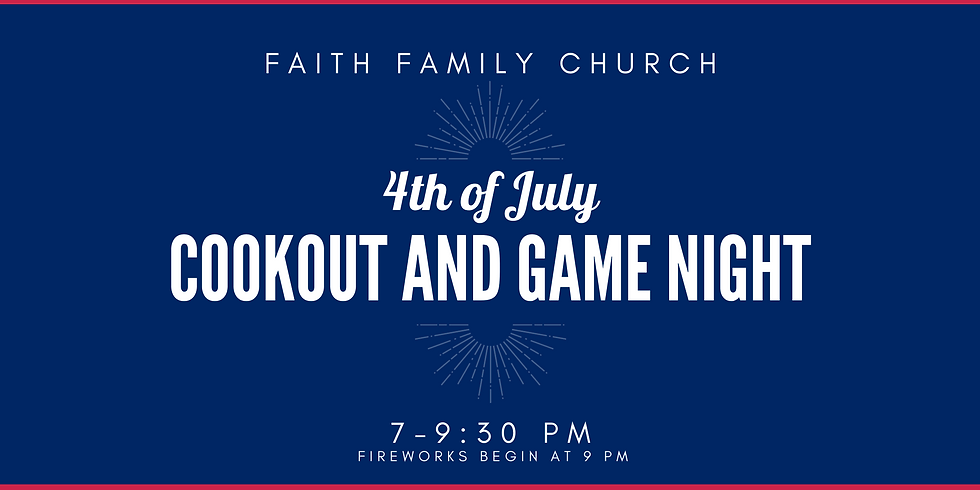 4th of July Cookout and Game Night (Volunteer Registration)