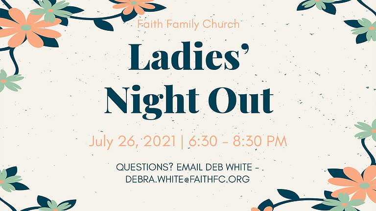 Ladies Night Out (7/26)