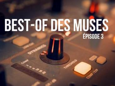 Best Of des Muses, Épidose 3