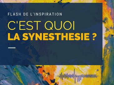 FLASH - C'est quoi la synesthésie ?