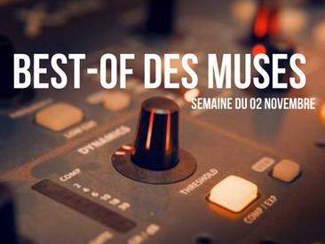 Best of des Muses, Épisode 2 du 02 au 06 novembre 2020