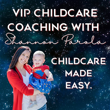 VIP Childcare Coaching with Shannon Parola