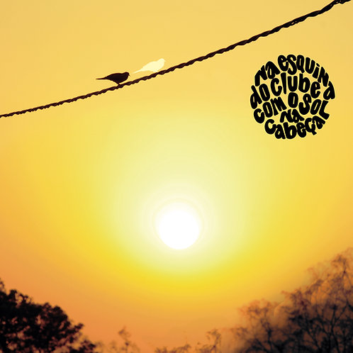 CD - Na Esquina do Clube com o Sol na Cabeça