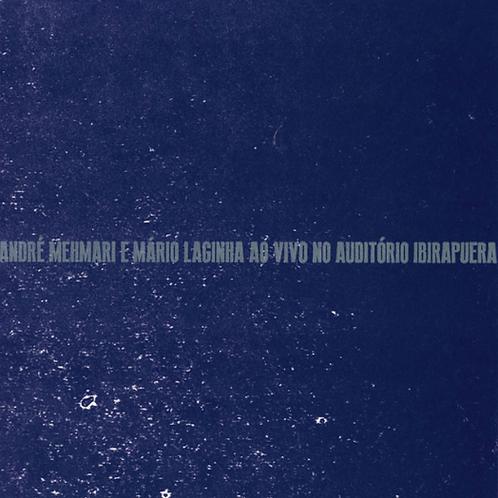 CD André Mehmari e Mario Laginha ao vivo no Auditório Ibirapuera